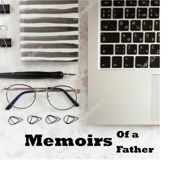 Memoirs of a Father Podcast Artwork Image
