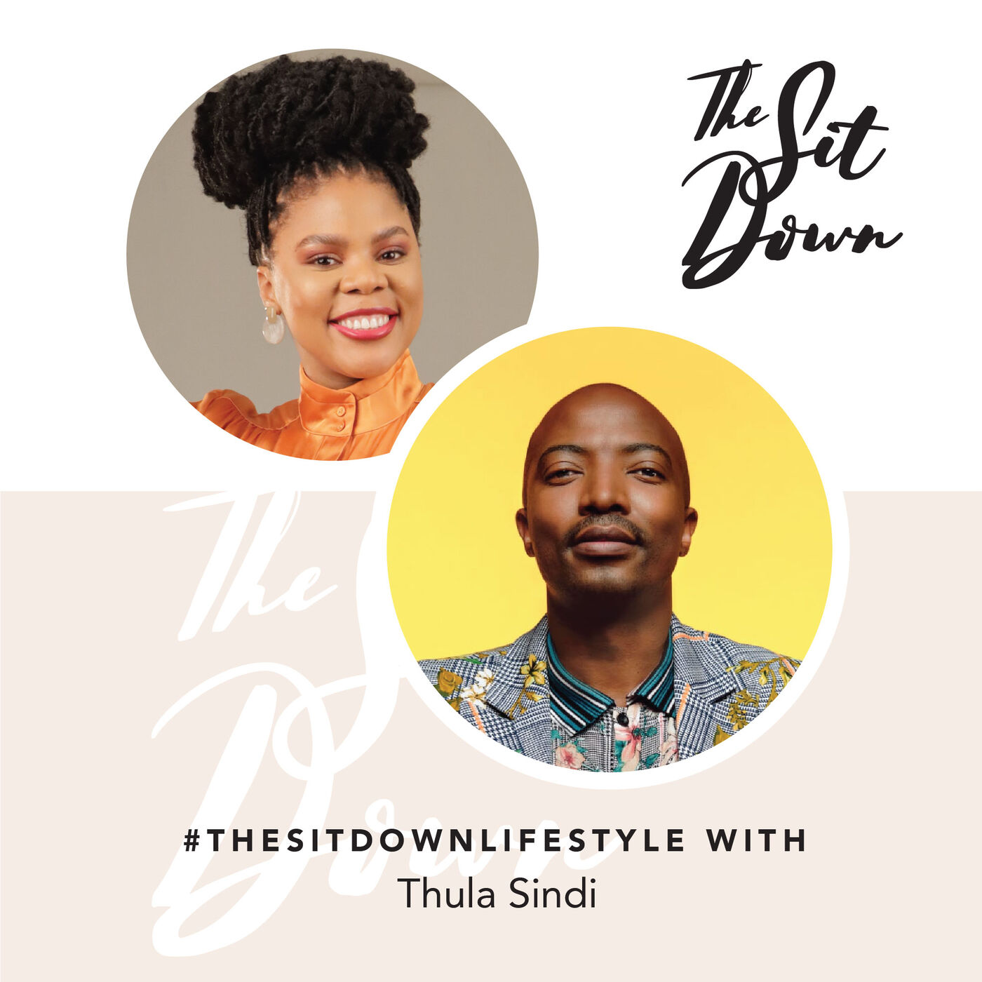 #TheSitDownLifestyle | Thula Sindi