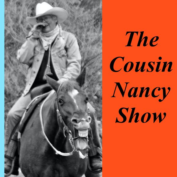 The Cousin Nancy Show Podcast Artwork Image