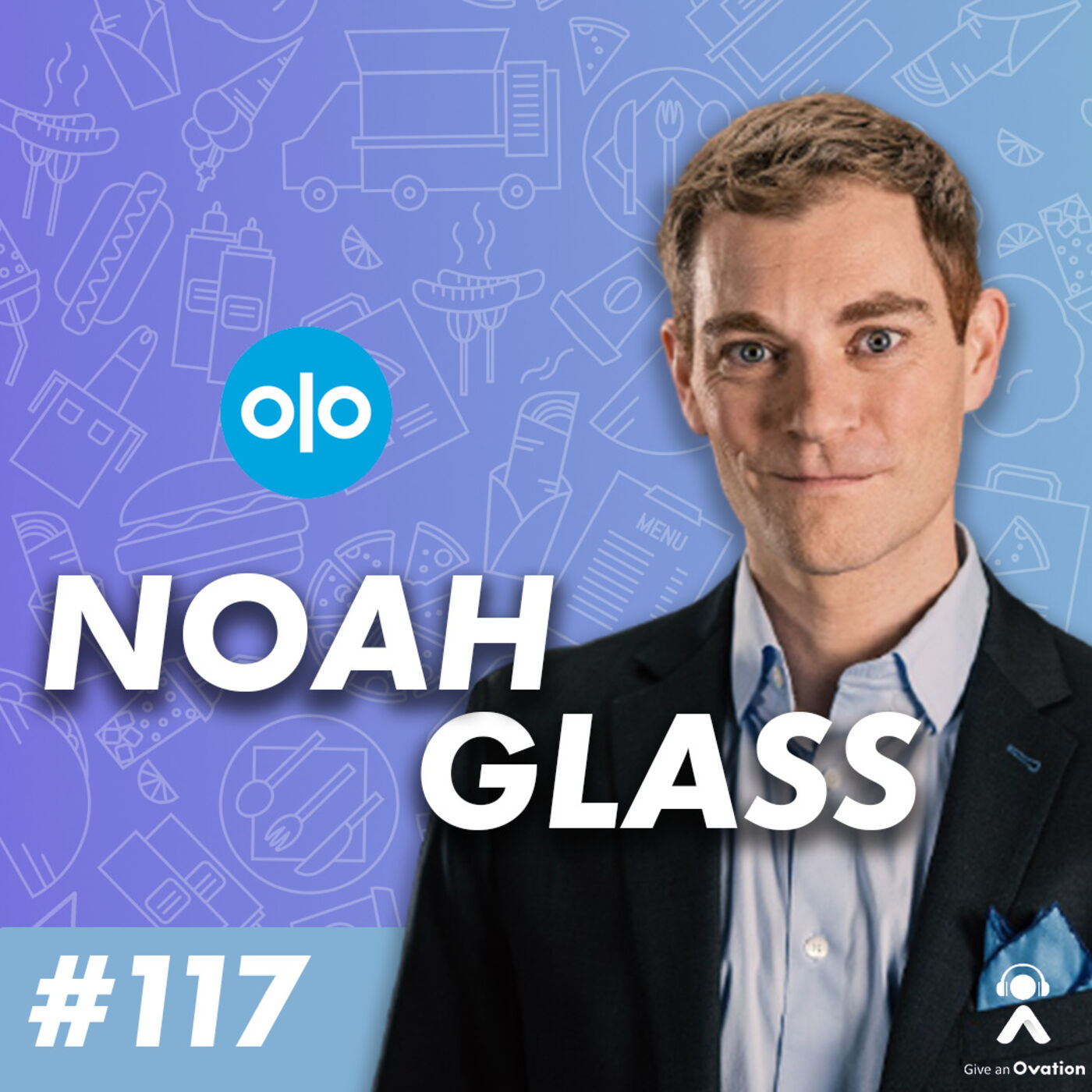 Delivering Hospitality At Scale with CEO of Olo, Noah Glass