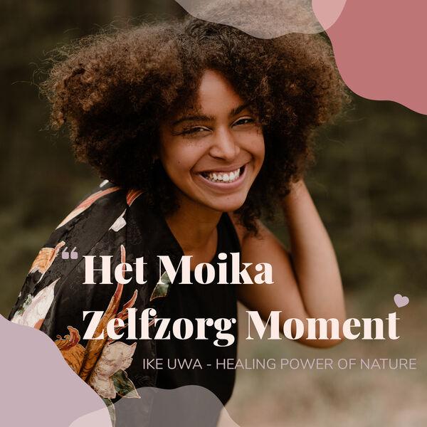 Het Moika Zelfzorg Moment Podcast Artwork Image