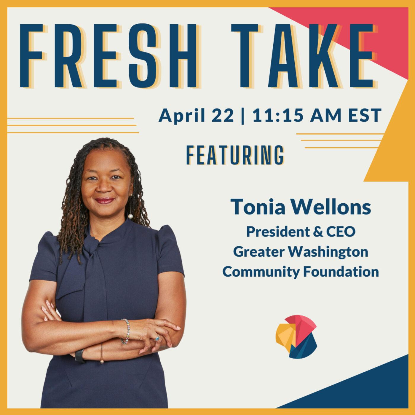 Fresh Take ft. Tonia Wellons