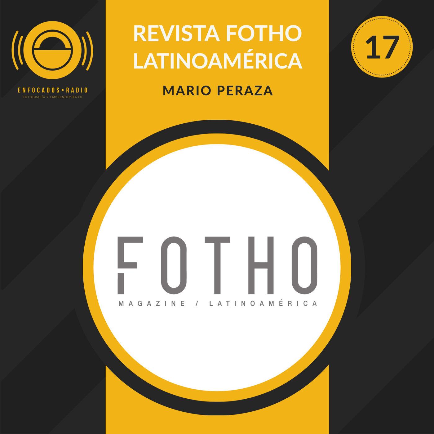 EP017: Revista Fotho Latinoamérica