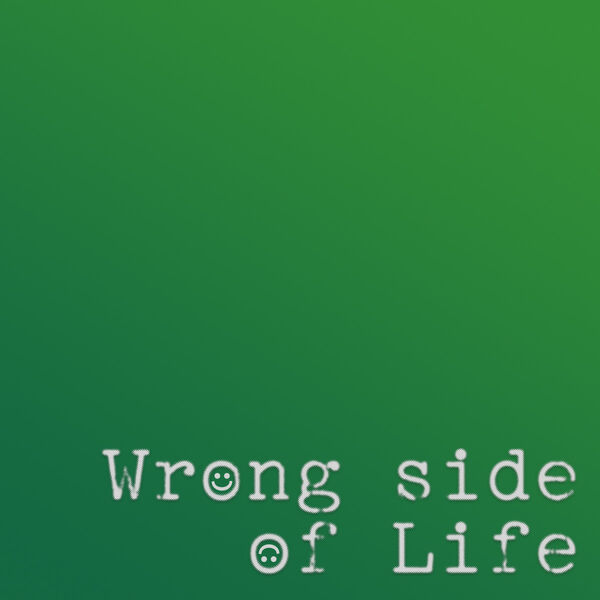 Wrong Side of Life Podcast Artwork Image