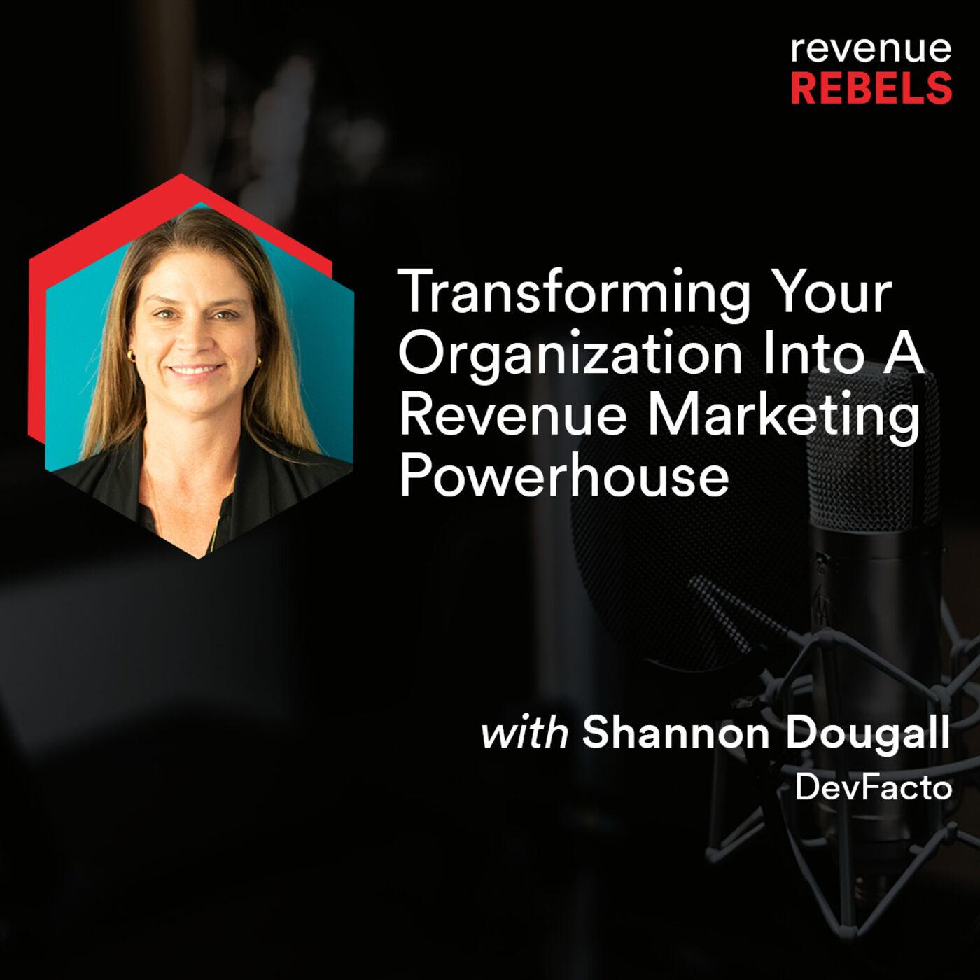 Transforming Your Organization into a Revenue Marketing Powerhouse