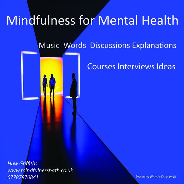 Sustainabilty for Wellbeing. Positive Mental Health with Mindfulness  Practice Podcast Artwork Image