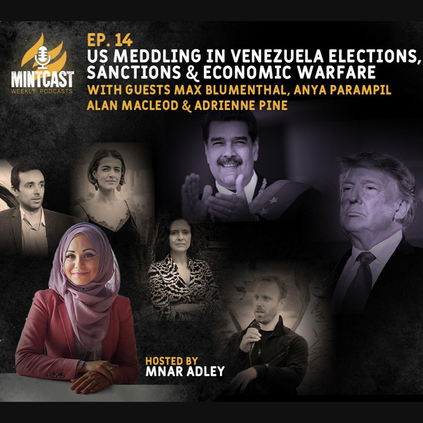 Podcast Panel: US Meddling In Venezuela Elections, Economic Warfare & COVID-19