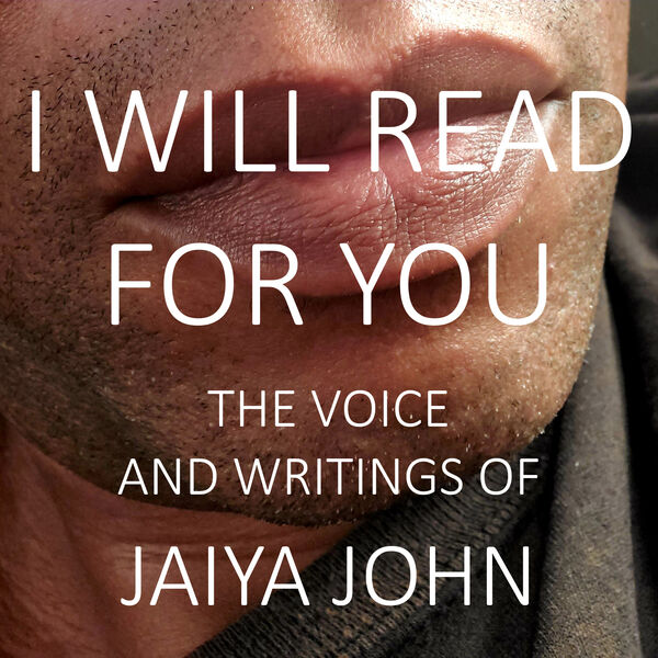 I Will Read for You: The Voice and Writings of Jaiya John Podcast Artwork Image