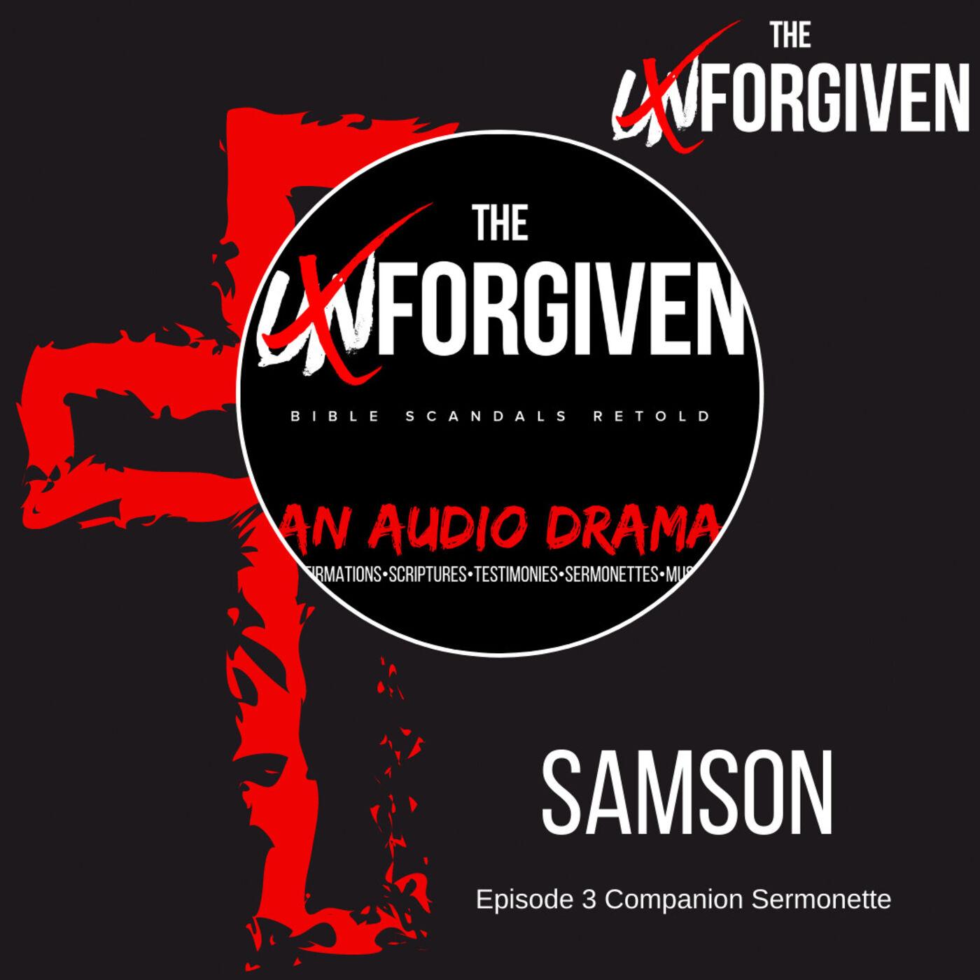 Samson - Episode 3 Companion Sermonette