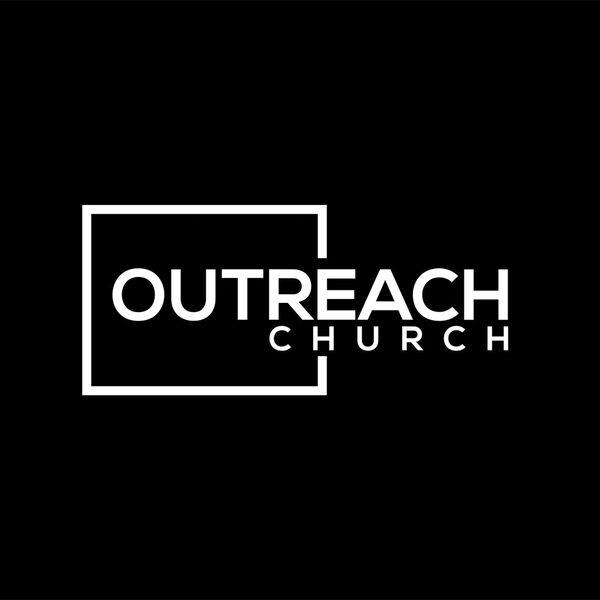 Outreach Church Podcast Artwork Image