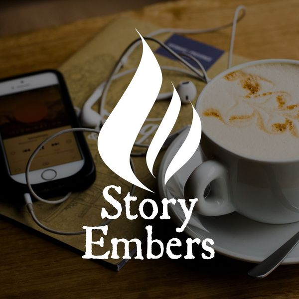 Story Embers Podcast Podcast Artwork Image