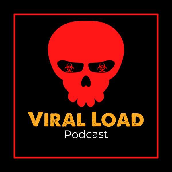 Viral Load  Podcast Artwork Image