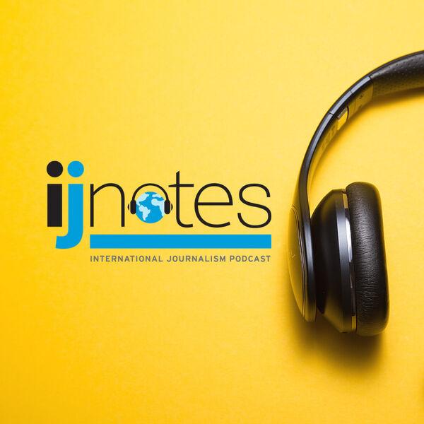 IJNotes: An IJNet podcast Podcast Artwork Image