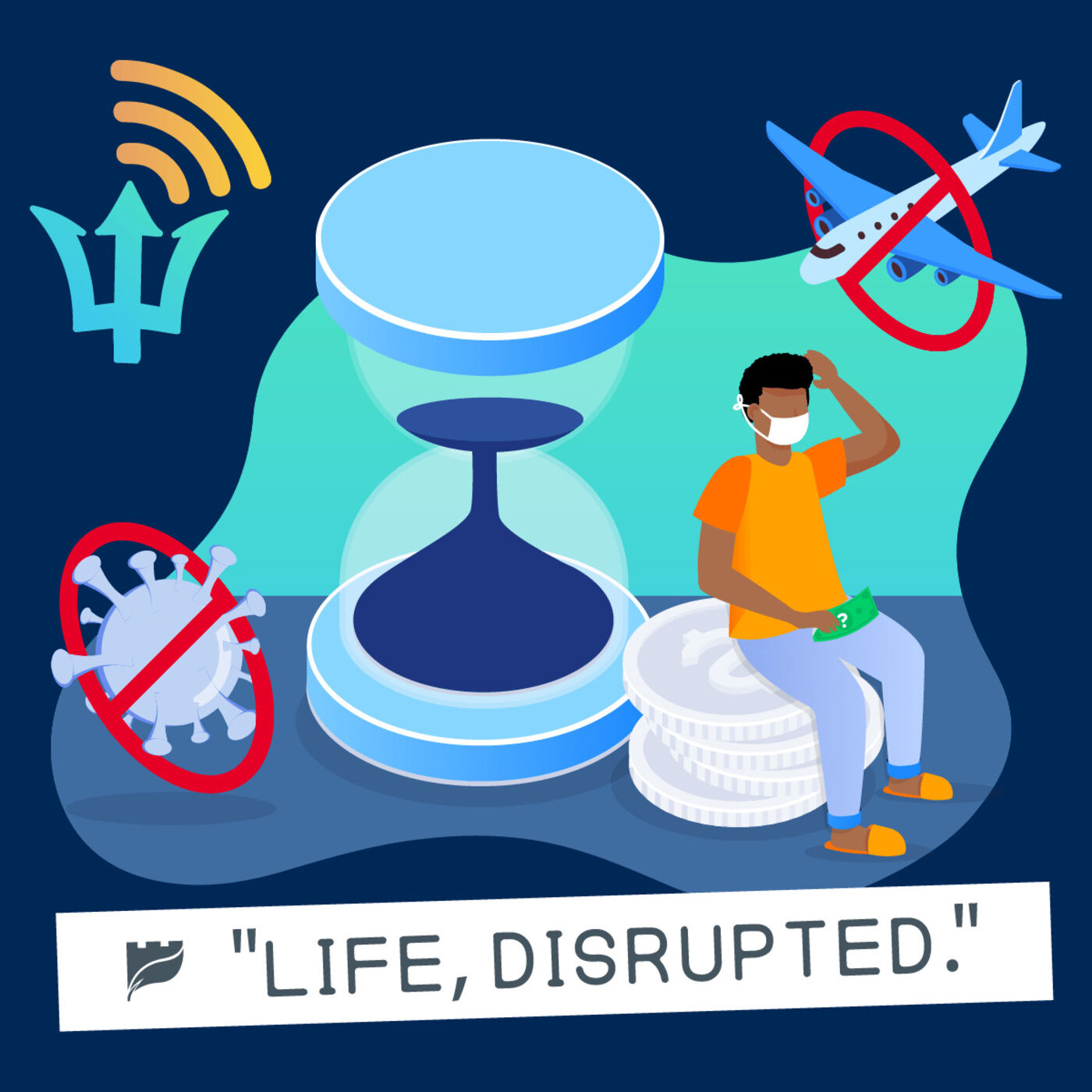 Ep. 20: Life Disrupted