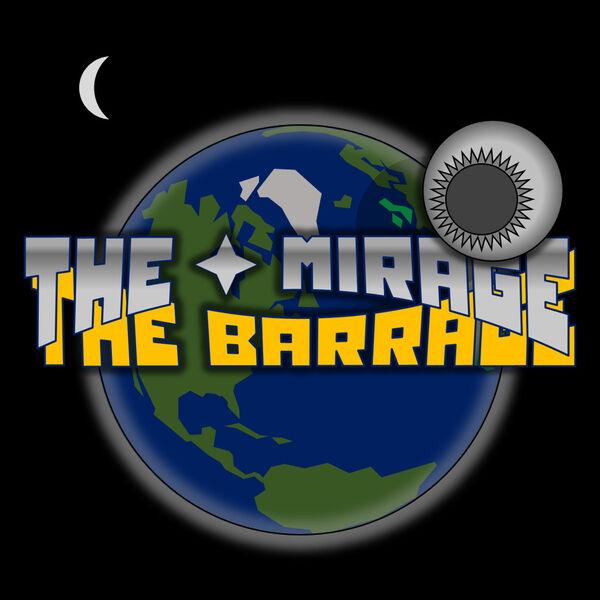 The Mirage Barrage Podcast Artwork Image