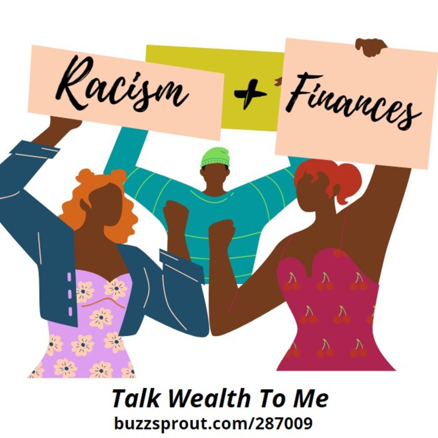 #048: Racism + Finances