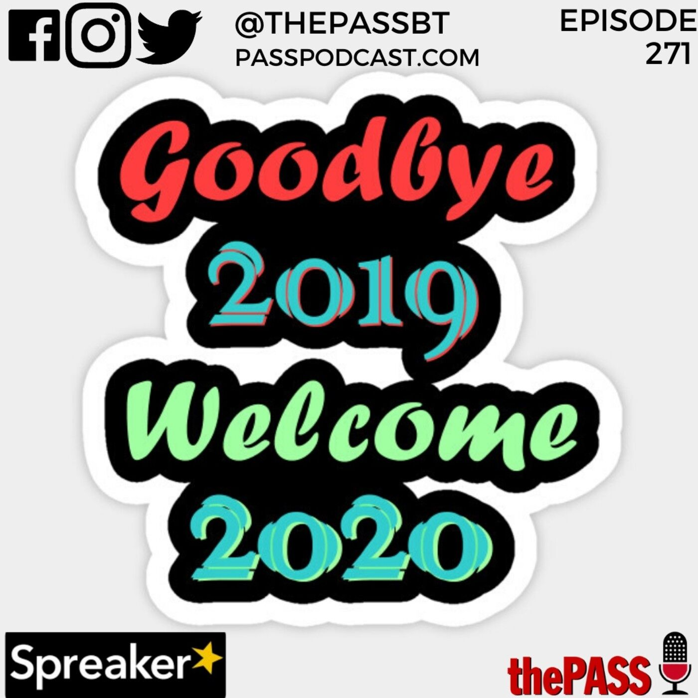 Episode 271-Goodbye 2019