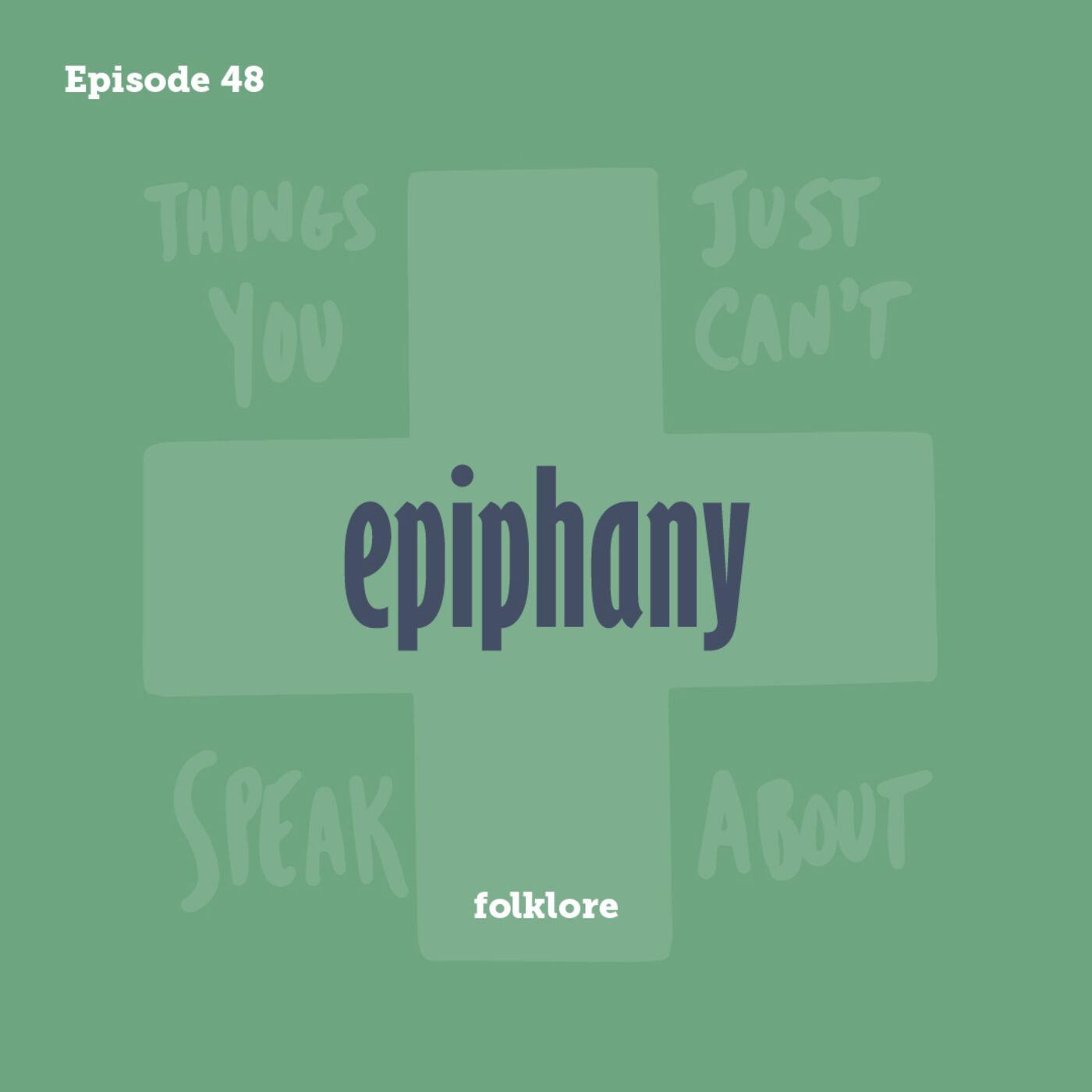 Tay to Z Episode 48: epiphany