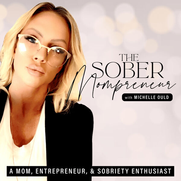 The Sober Mompreneur Podcast Artwork Image