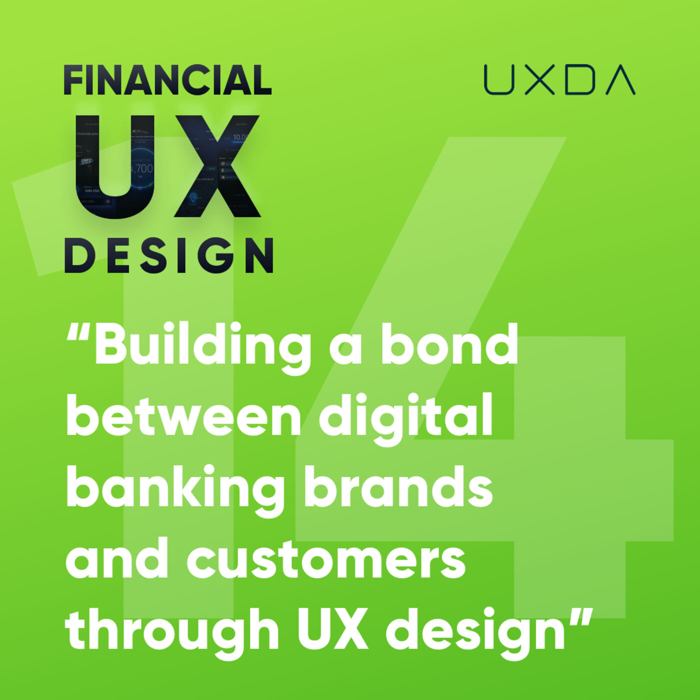 #14 Building a Bond Between Digital Banking Brands and Customers through Financial UX Design