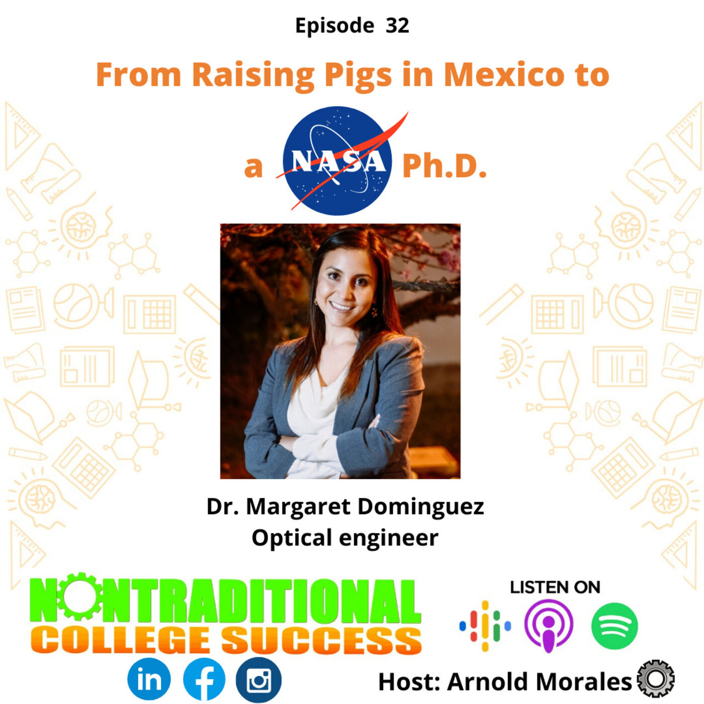 From Raising Pigs in Mexico to a NASA Ph.D! with Margaret Dominguez. Ep.32