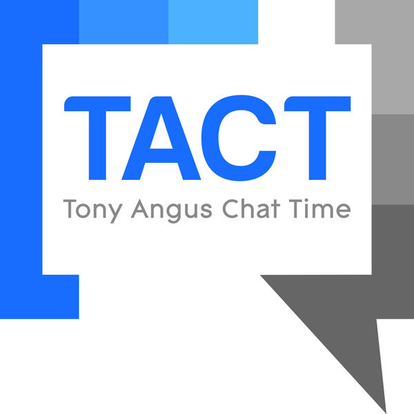 Tony Angus Chat Time Podcast Podcast Artwork Image