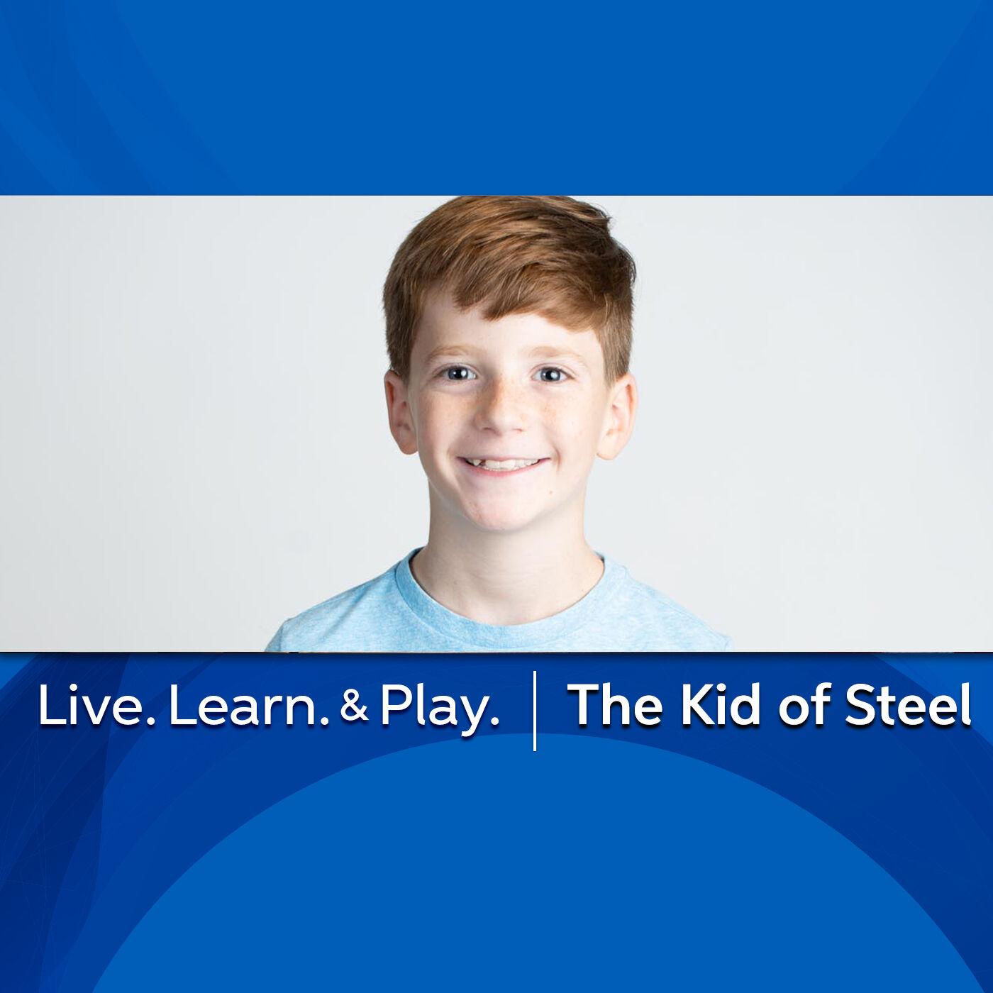 The Kid of Steel