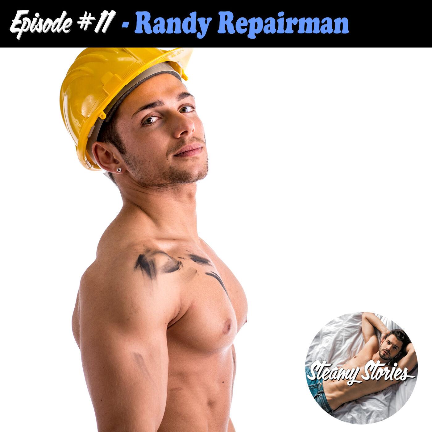 11. The Randy Repairman