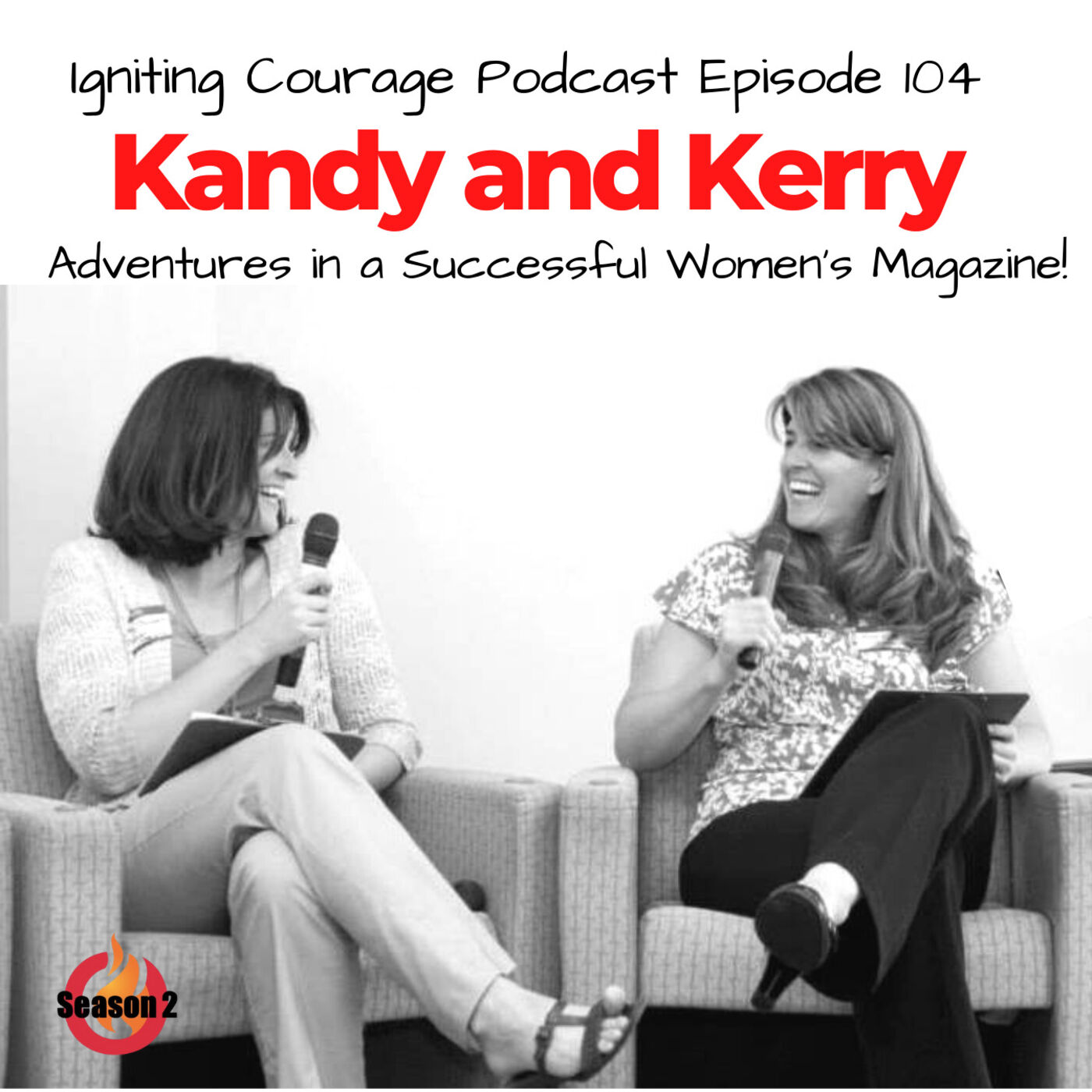 IGNITING COURAGE Podcast Episode 104: Kerry and Kandy, wombmates and co-founders of Grand Traverse Women Magazine