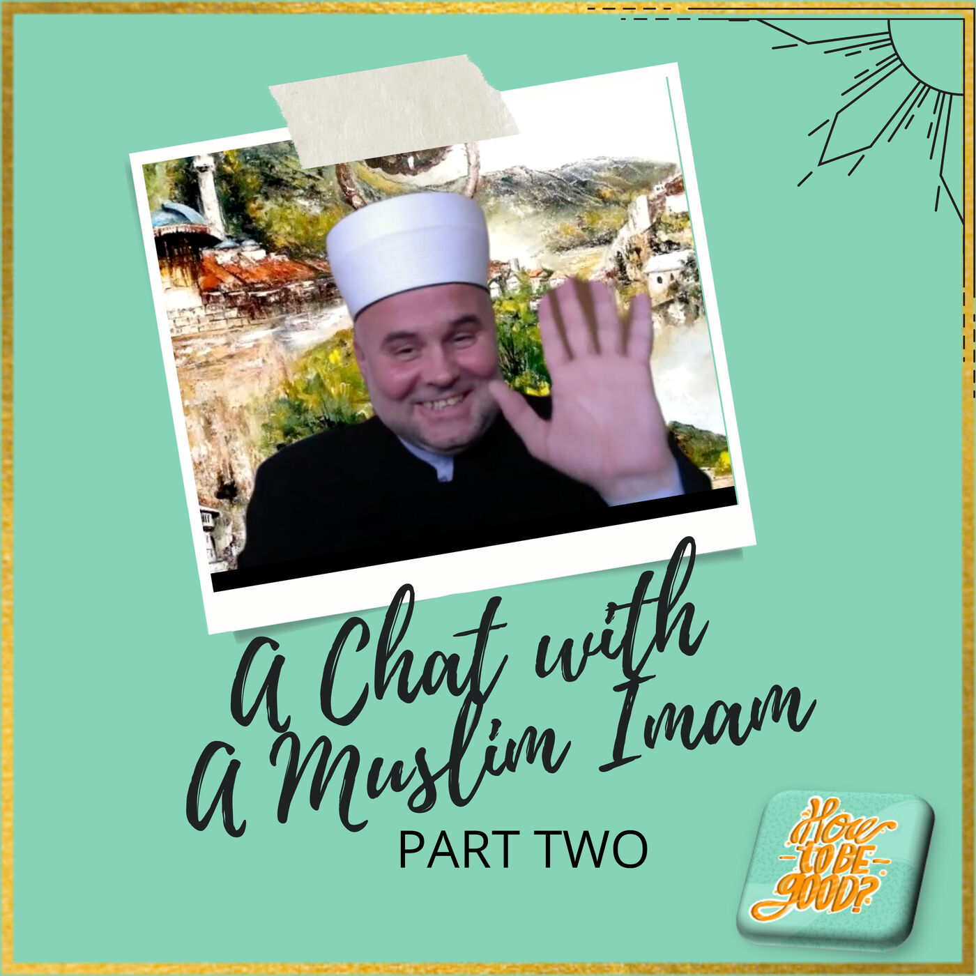 A Chat with a Muslim Imam - Part 2