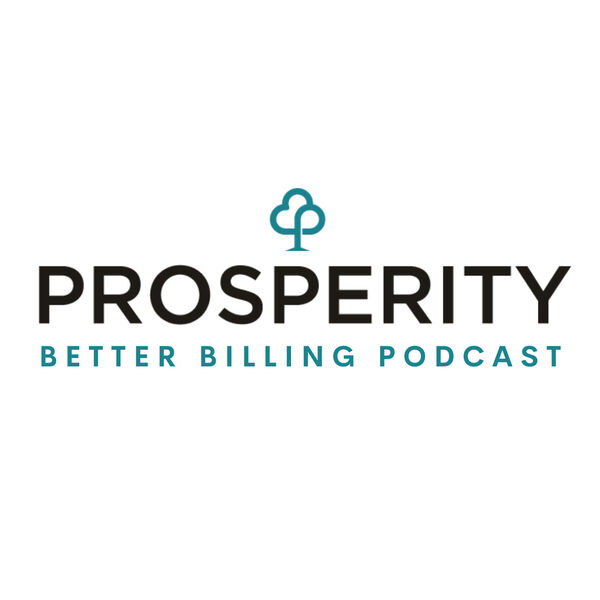 The Better Billing Podcast Podcast Artwork Image