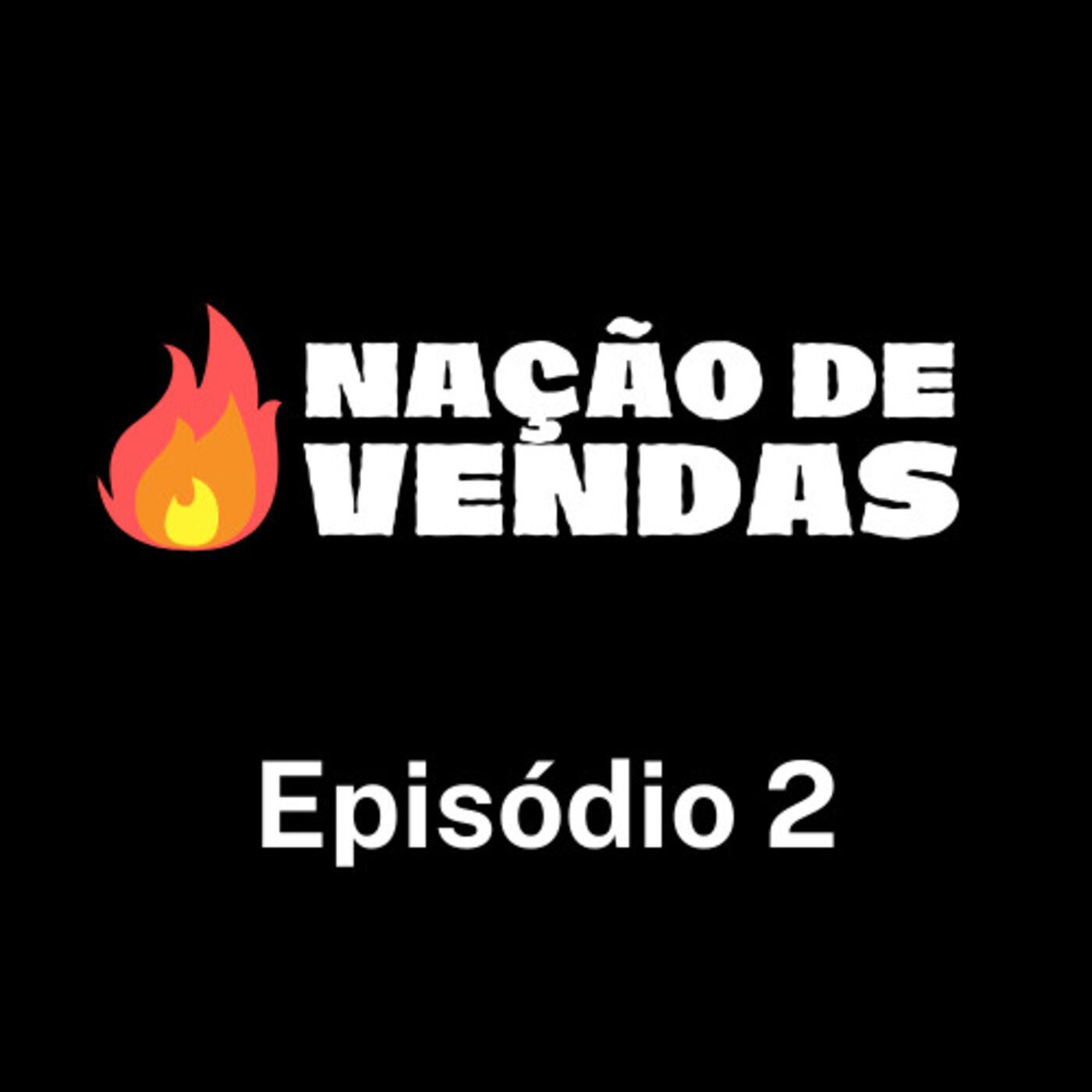 Mentoria Nação de Vendas com o palestrante Diego Maia - EP 2