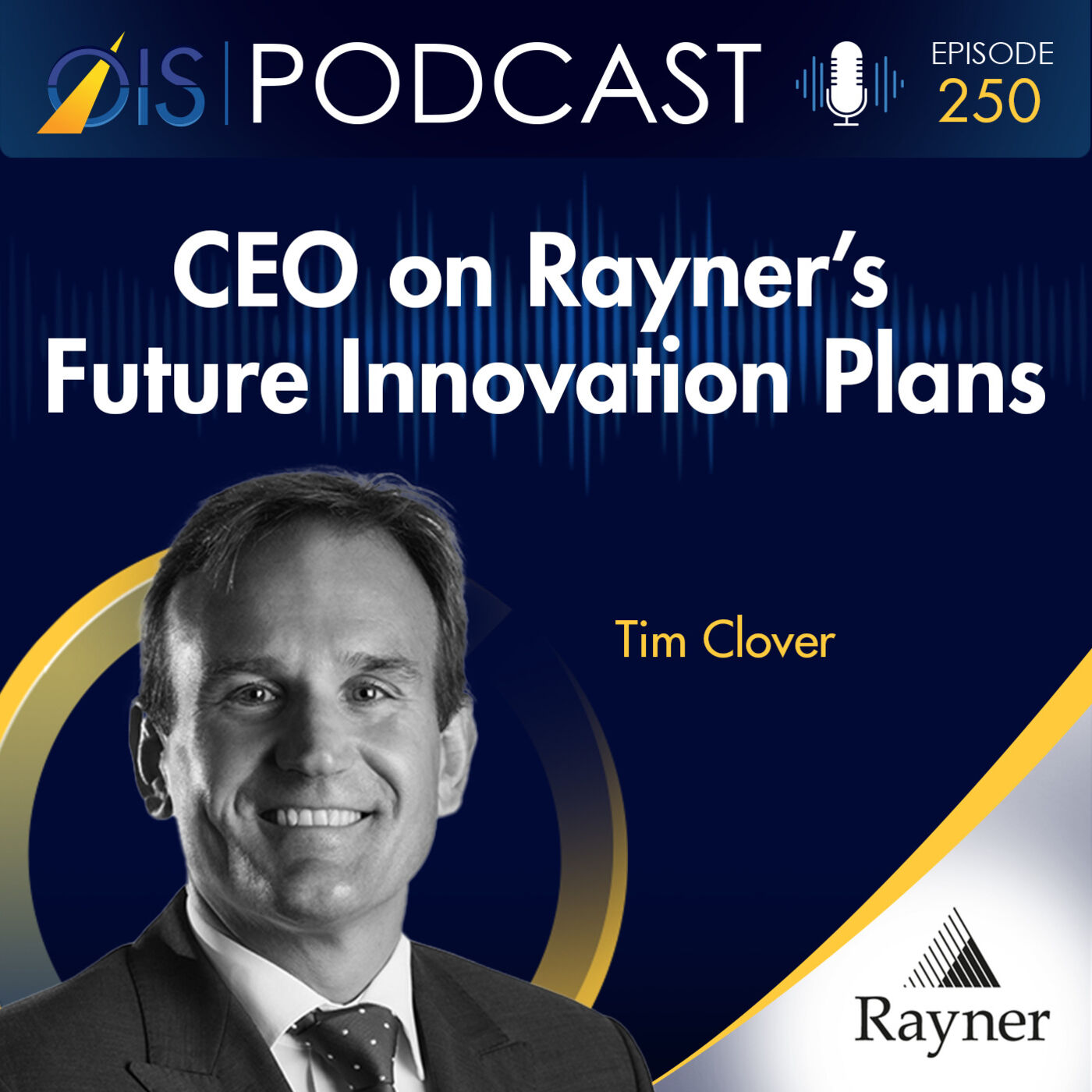 Tim Clover, CEO of Rayner Talks About the Company's Deep History in Ophthalmology, As Well As Their Future Plans For Innovation