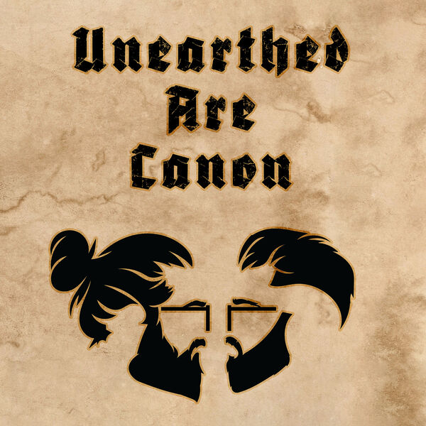Unearthed Are Canon Podcast Artwork Image