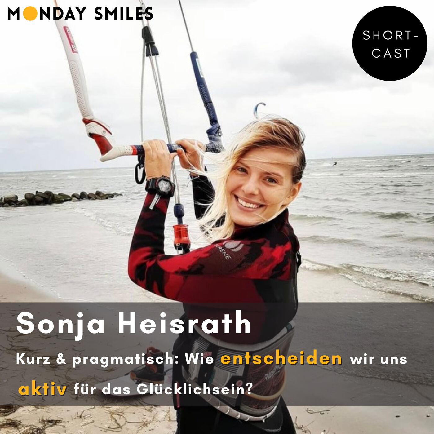 11 - Shortcast: Sonja, wie entscheiden wir uns aktiv für das Glücklichsein?