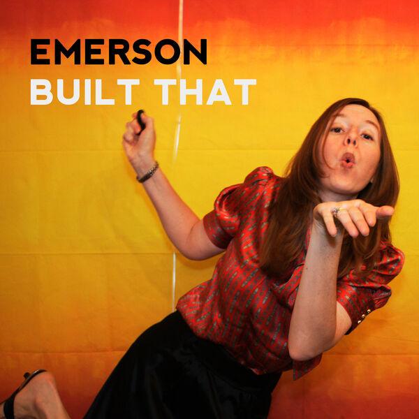Emerson Built That Podcast Artwork Image