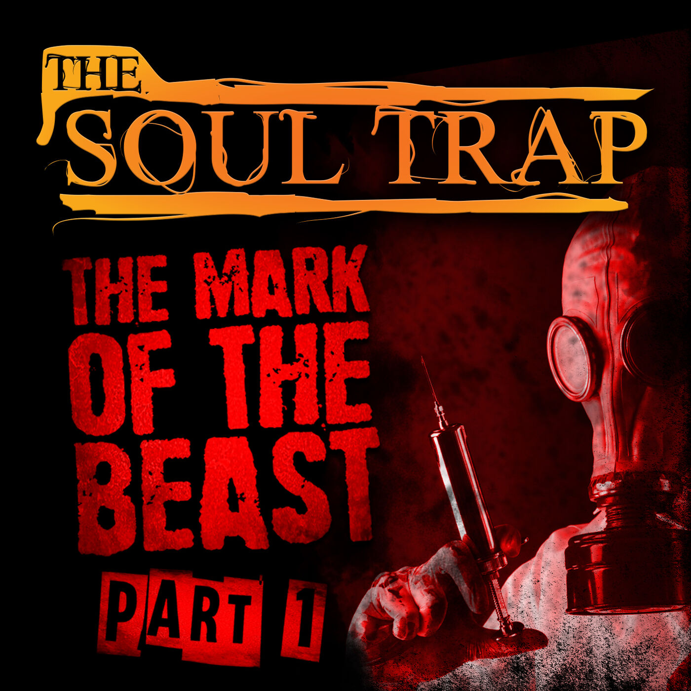 The Mark Of the Beast - Part 1