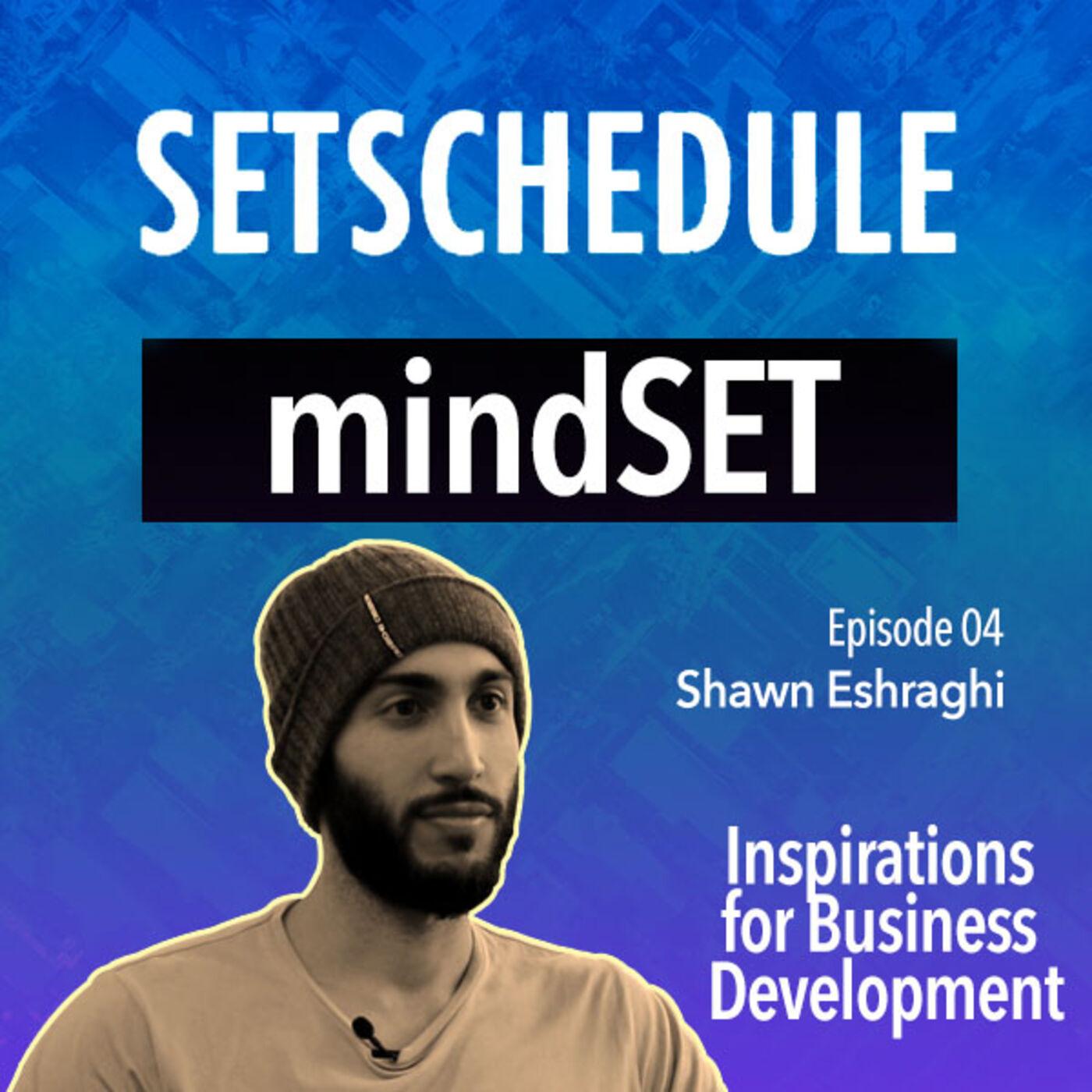 Working smart beats working hard! - Shawn Eshraghi