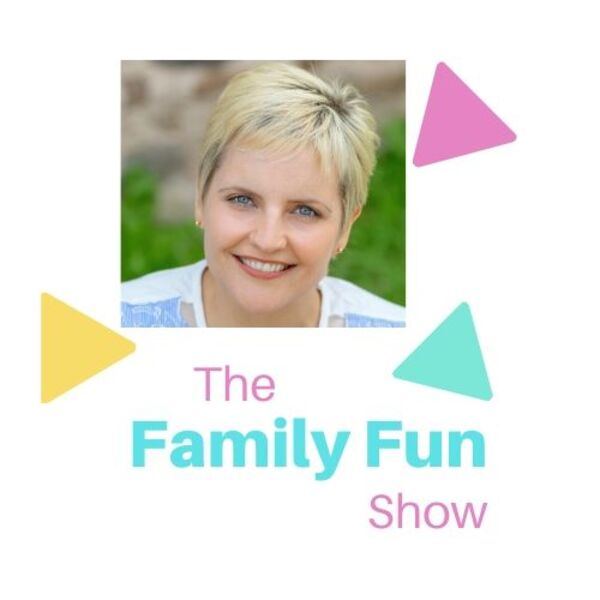 The Family Fun Show! Podcast Artwork Image