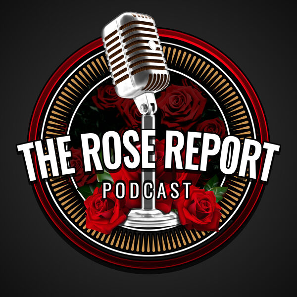 The Rose Report  Podcast Artwork Image
