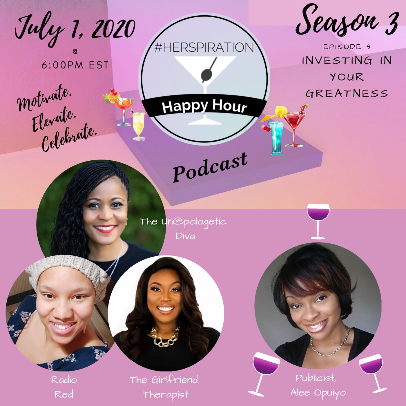 Herspiration Happy Hour Season 3, Episode 9, Investing in Your Own Greatness w/ Publicist, Alee Opuiyo