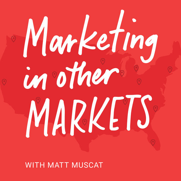 Marketing in Other Markets Podcast Artwork Image