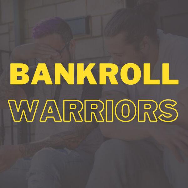 Bankroll Warriors Podcast Artwork Image