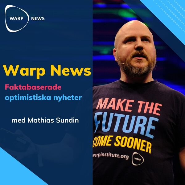 Warp News - faktabaserade optimistiska nyheter Podcast Artwork Image