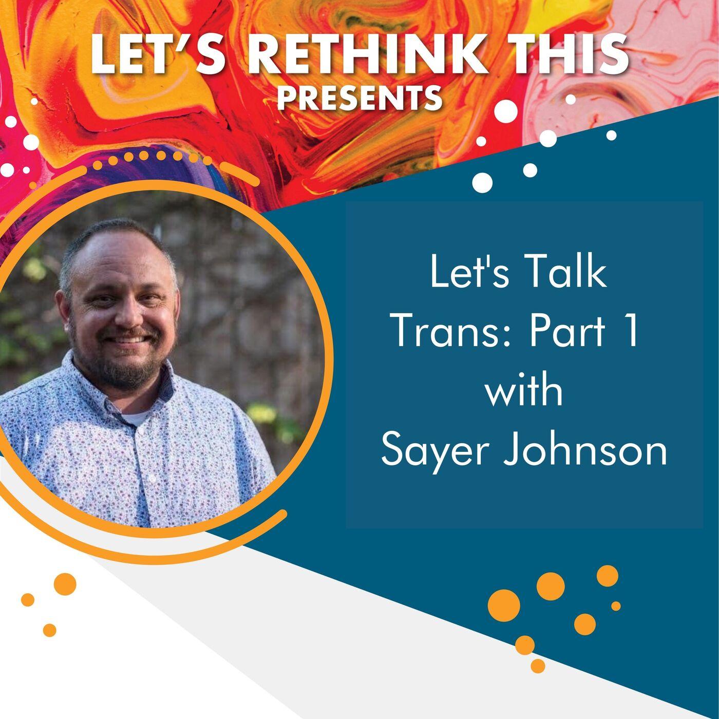 Let's Talk Trans, Part 1