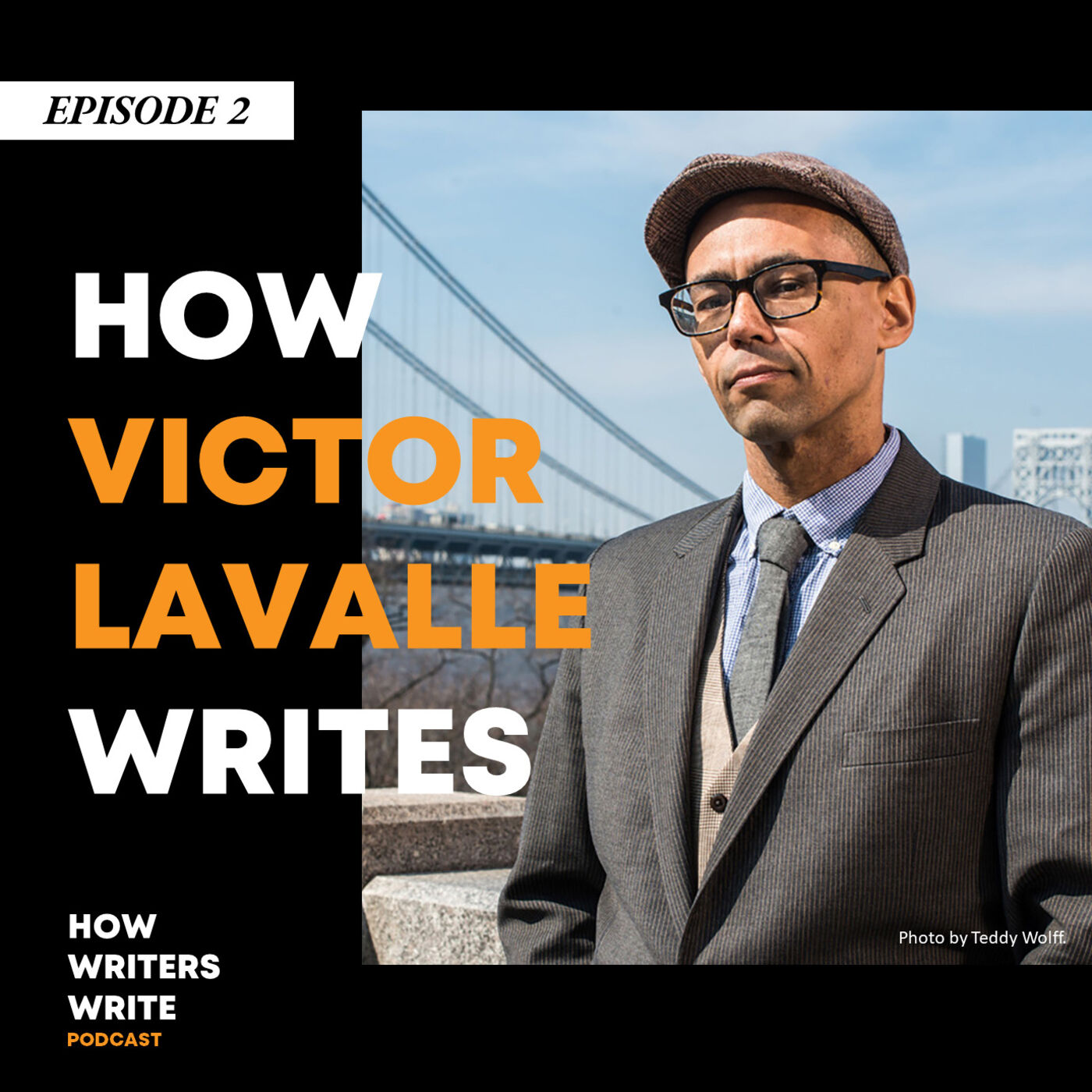 Episode 2- How Victor LaValle Writes