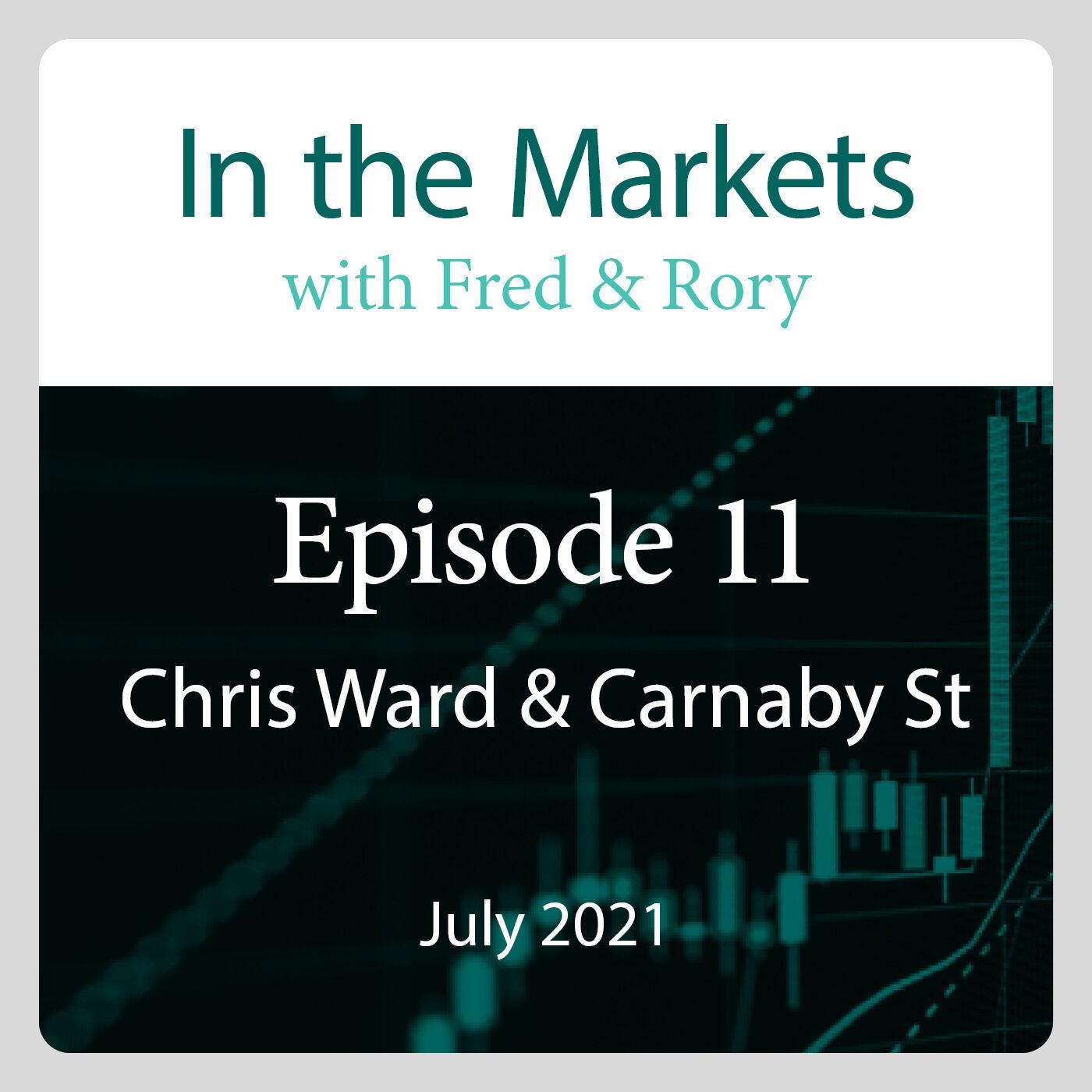 July 2021: Chris Ward, Carnaby Street & Covid-19