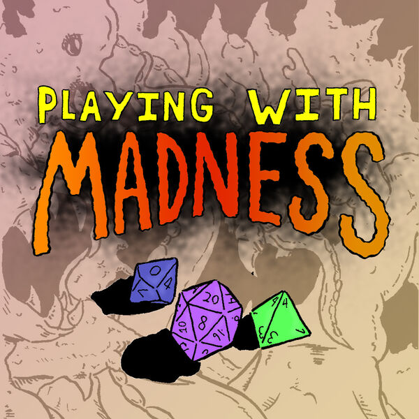 Playing with Madness Podcast Artwork Image