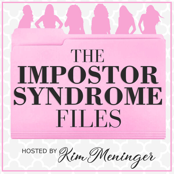 The Impostor Syndrome Files Podcast Artwork Image