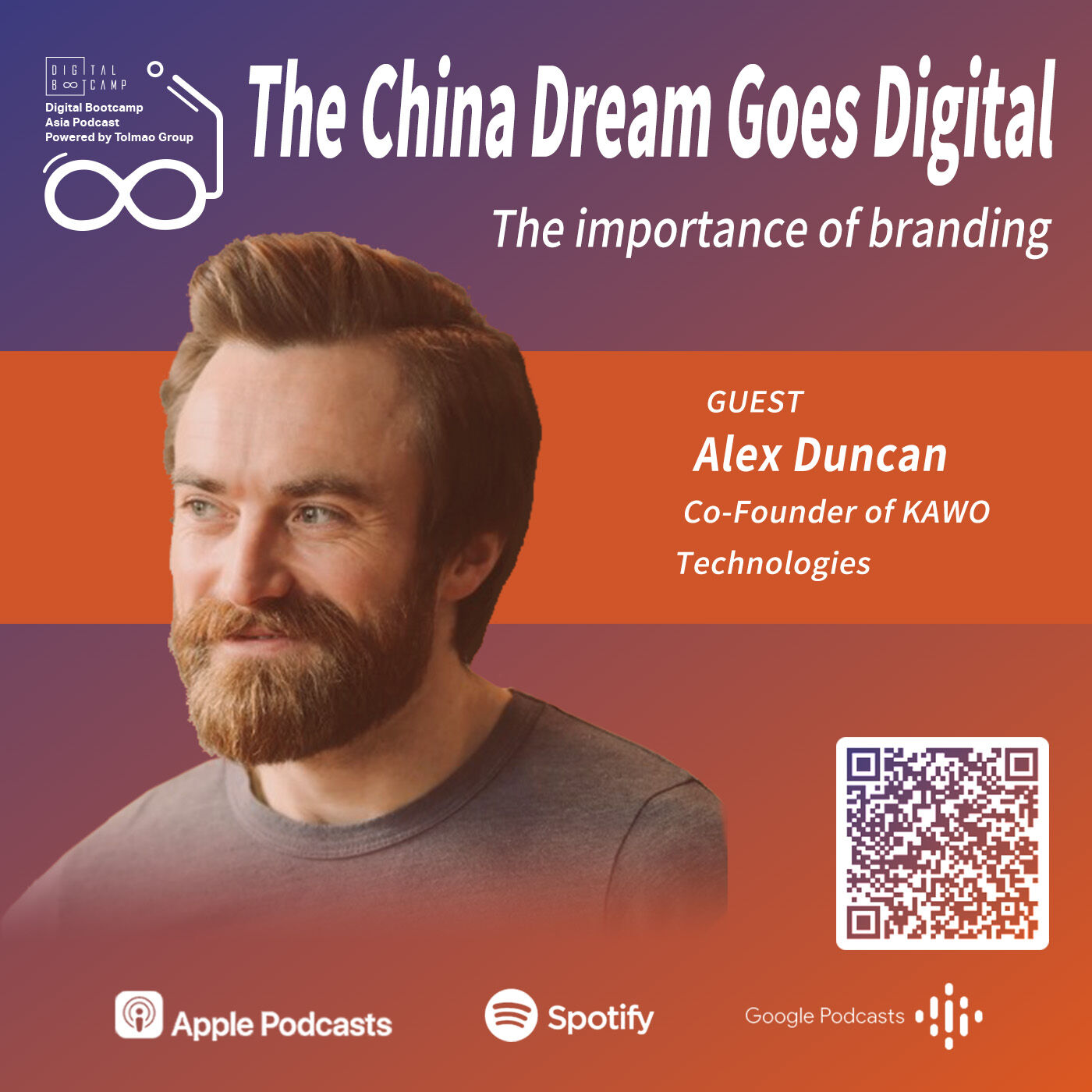 The China Dream Goes Digital with Alex Duncan, Co-Founder of KAWO Technologies